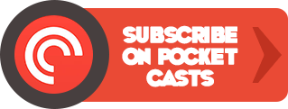 Subscribe on Pocket Casts