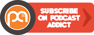 Subscribe on Podcast Addict